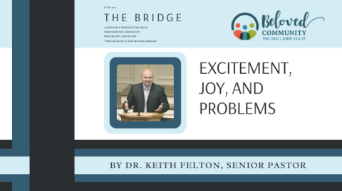 Excitement, Joy, and Problems