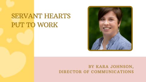 Servant Hearts Put to Work