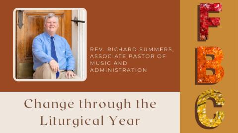 Change through the Liturgical Year